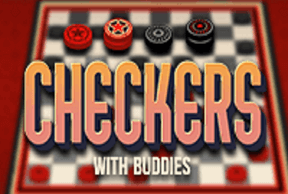 Checkers with Buddies