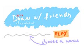 Play Draw w/ Friends